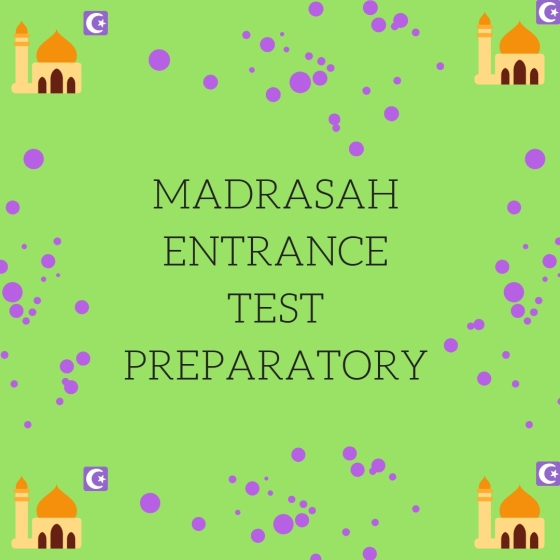 madrasah entrance test preparatory